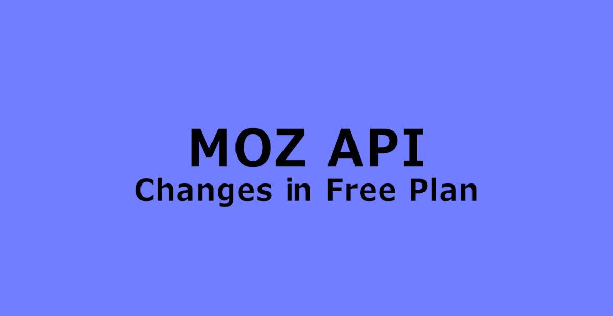Moz Free API Plan to Hurt Small SEO and Social Tools Agencies
